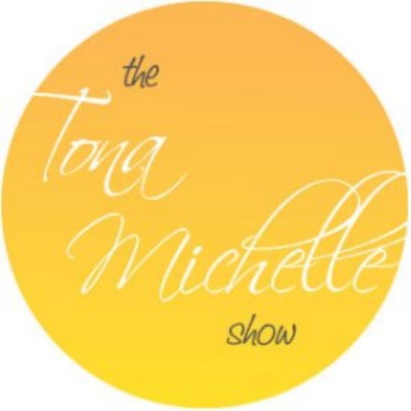 Tona Michelle Show